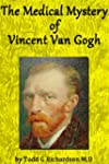 The Medical Mystery of Vincent van Go...