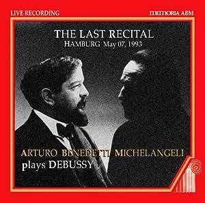 Michelangeli - The Last Recital