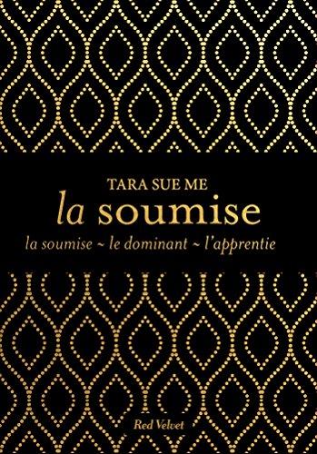 Trilogie La soumise (Fiction - Red Velvet Poche)