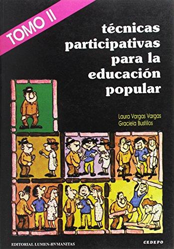 Descargar Libro TECNICAS PARTICIPATIVAS E.POPULAR 2 de Graciela Bustillos
