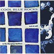 Cool Blue Rocks - Rock & Roll In The Bluegrass Tradition