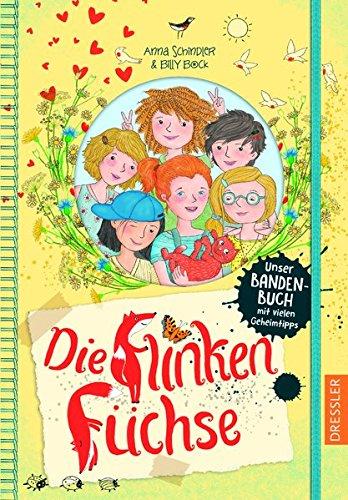 die-flinken-fuchse-unser-bandenbuch-mit-vielen-geheimtipps-band-1