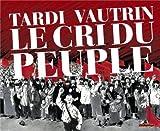 """Afficher """"Le cri du peuple"""""""