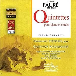 Fauré - Quintette pour piano et cordes