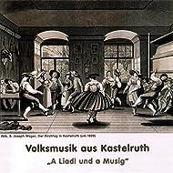 A Liadl und a Musig - Volksmusik aus Kastelruth