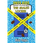Onyx Kids Shilohs School Dayz: The Sealed Locker