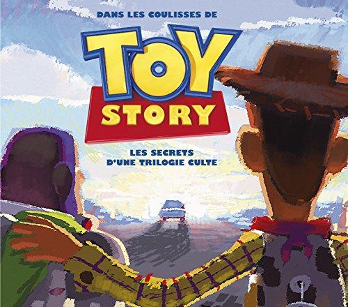 Dans les coulisses de Toy Story, les secrets d'une trilogie culte par Charles Solomon