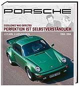 Porsche: Perfektion ist selbstverständlich, Band 2 (1968-1994)