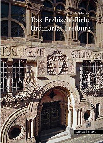 Das Erzbischöfliche Ordinariat Freiburg (Große Kunstführer / Große Kunstführer / Städte und Einzelobjekte)