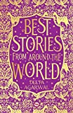 #7: Best Stories from Around the World