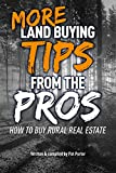 MORE Land Buying Tips From the Pros: How to Buy Rural Real Estate