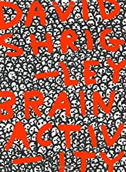 David Shrigley: Brain Activity ( Hardcover available with 7-inch Vinyl Disc)