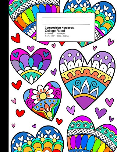 Composition Notebook College Ruled 7.44 x 9.69 Inches 100 sheets / 200 pages: Ornate Rainbow Multicolor Zen Mandala Hearts (Kaleidoscope Hearts-taschenbuch)