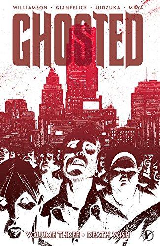 Ghosted Volume 3 (Ghosted Volume 2 Ghosted Volum) por Joshua Williamson