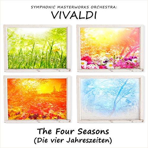 Vivaldi: The Four Seasons (Die Vier Jahreszeiten)