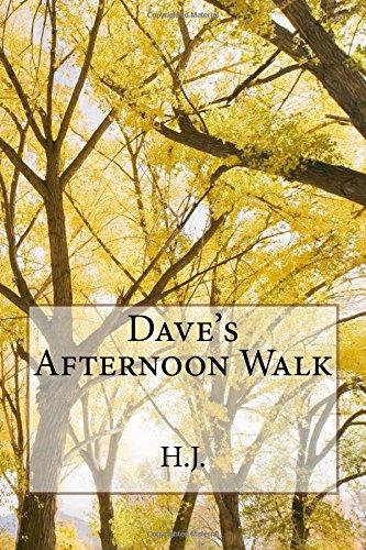 Dave's Afternoon Walk