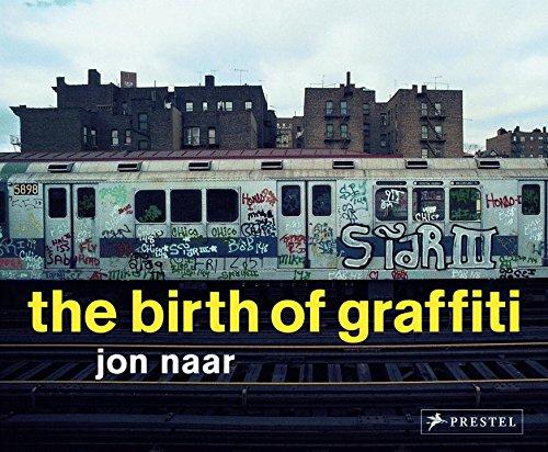 The Birth of Graffiti por Jon Naar
