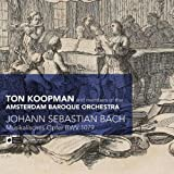 Bach: Musikalisches Opfer, BWV 1079 by Koopman: hpsd/Amsterdam Baro (2009-04-14)