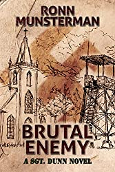 Brutal Enemy (Sgt. Dunn Novels Book 3)