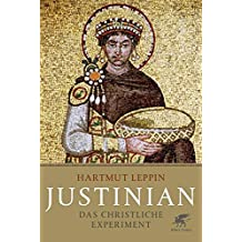 Justinian: Das christliche Experiment