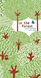 In the Forest by Anouck Boisrobert (2012-03-01)