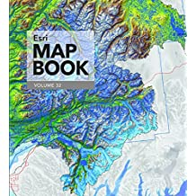Esri Map Book, Volume 32