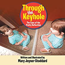 Through the Keyhole: The Case of the Pretty Reflection