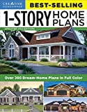 Best-Selling 1-Story Home Plans, Updated 4th Edition: Over 360 Dream-Home Plans in Full Color (Creative Homeowner) Craftsman, Country, Contemporary, & ... Homowner Best-selling 1-story Home Plans
