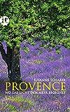 Provence: Wo das Licht dem Meer begegnet (insel taschenbuch) - Susanne Schaber