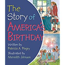 The Story of America's Birthday