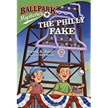 The Philly Fake (Ballpark Mysteries)