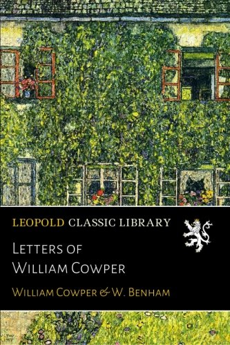 Letters of  William Cowper por William Cowper