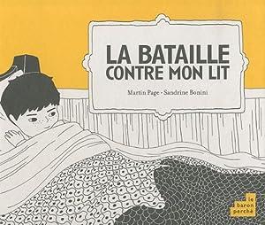 """Afficher """"La bataille contre mon lit"""""""
