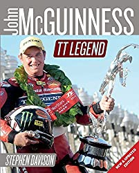 John McGuinness: TT Legend (Road Racing Legends) by Stephen Davison (2015-02-28)