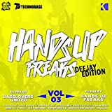 Hands Up Freaks, Vol. 3 (Deejay Edition)