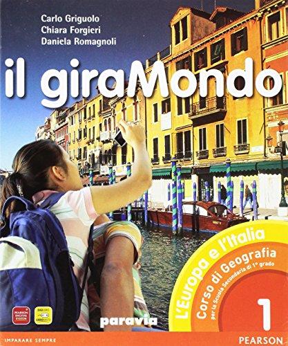 Il giramondo. Con Atlante d'Europa-Regioni d'Italia. Per la Scuola media. Con espansione online: 1