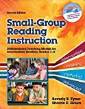 [Small-Group Reading Instruction: Differentiated Teaching Models for Intermediate Readers, Grades 3-8] (By: Beverly Tyner) [published: December, 2011]