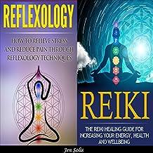Reflexology: Reiki: 2 in 1 Bundle