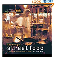 The World of Street Food: Easy Quick Meals to Cook at Home