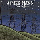 Songtexte von Aimee Mann - Lost in Space