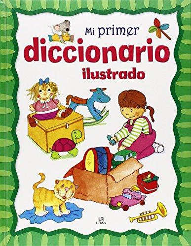Mi Primer Diccionario Ilustrado (Punto de lectura) por Equipo Editorial Libsa
