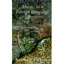 Music, in a Foreign Language (Original Fiction in Paperback)