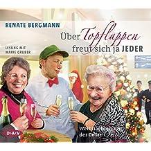 Über Topflappen freut sich ja jeder: Weihnachten mit der Online-Omi (2 CDs)