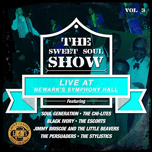 The Sweet Soul Show: Live at N...