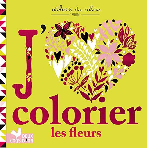 Petit bloc - J'aime colorier les fleurs