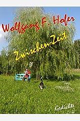 Zwischen-Zeit: Gedichte Taschenbuch