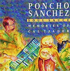 Soul Sauce: Memories of Cal Tjader