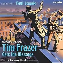 Tim Frazer Gets the Message (BBC Audiobooks)