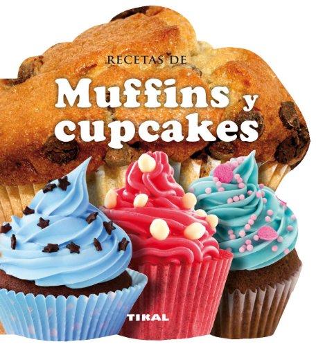 Recetas de muffins y cupcakes (Cocina con forma)