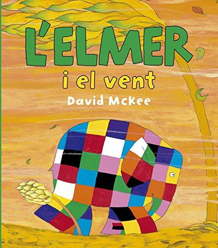 L'Elmer i el vent (L'Elmer. Àlbum il.lustrat)